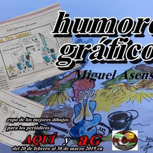 """Exposición """"Mis humores gráficos""""  de Miguel Asensio"""