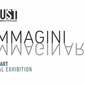 Mostra Immagini Immaginari /MUST Museo LECCE
